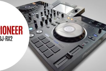 VÍDEO | PIONEER XDJ-RX2