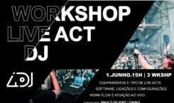 WORKSHOP LIVE ACT DJ