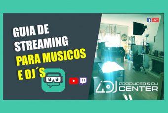 Guia de Streaming para DJ e Produtores