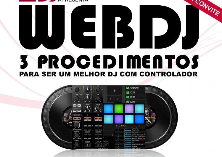 3 PROCEDIMENTOS PARA SER UM MELHOR DJ COM UM CONTROLADOR