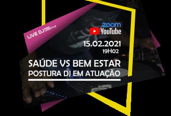SAÚDE E BEM ESTAR: POSTURA DJ EM ATUAÇÃO